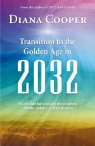 Diana Cooper - Transition to the Golden Age in 2032 (Book)